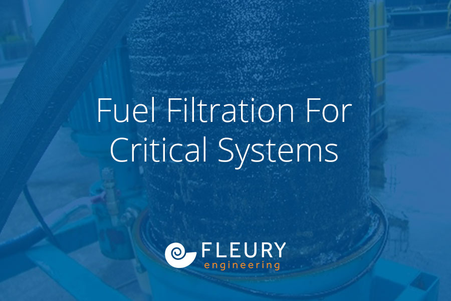 Fuel Filtration for Critical Systems