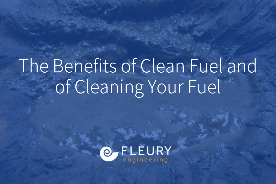 The Benefits of Clean Fuel and of Cleaning Your Fuel